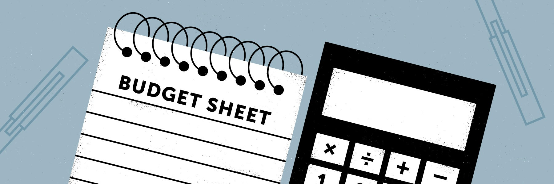 graphic of budget sheet and calculator