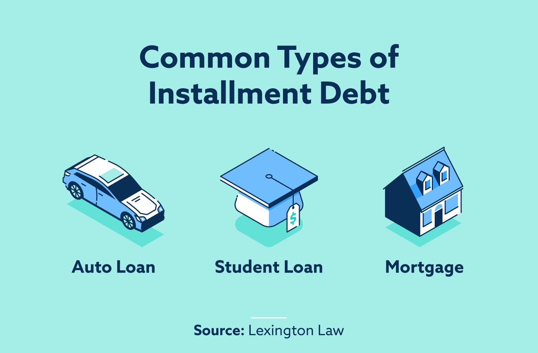 common types of installment debt