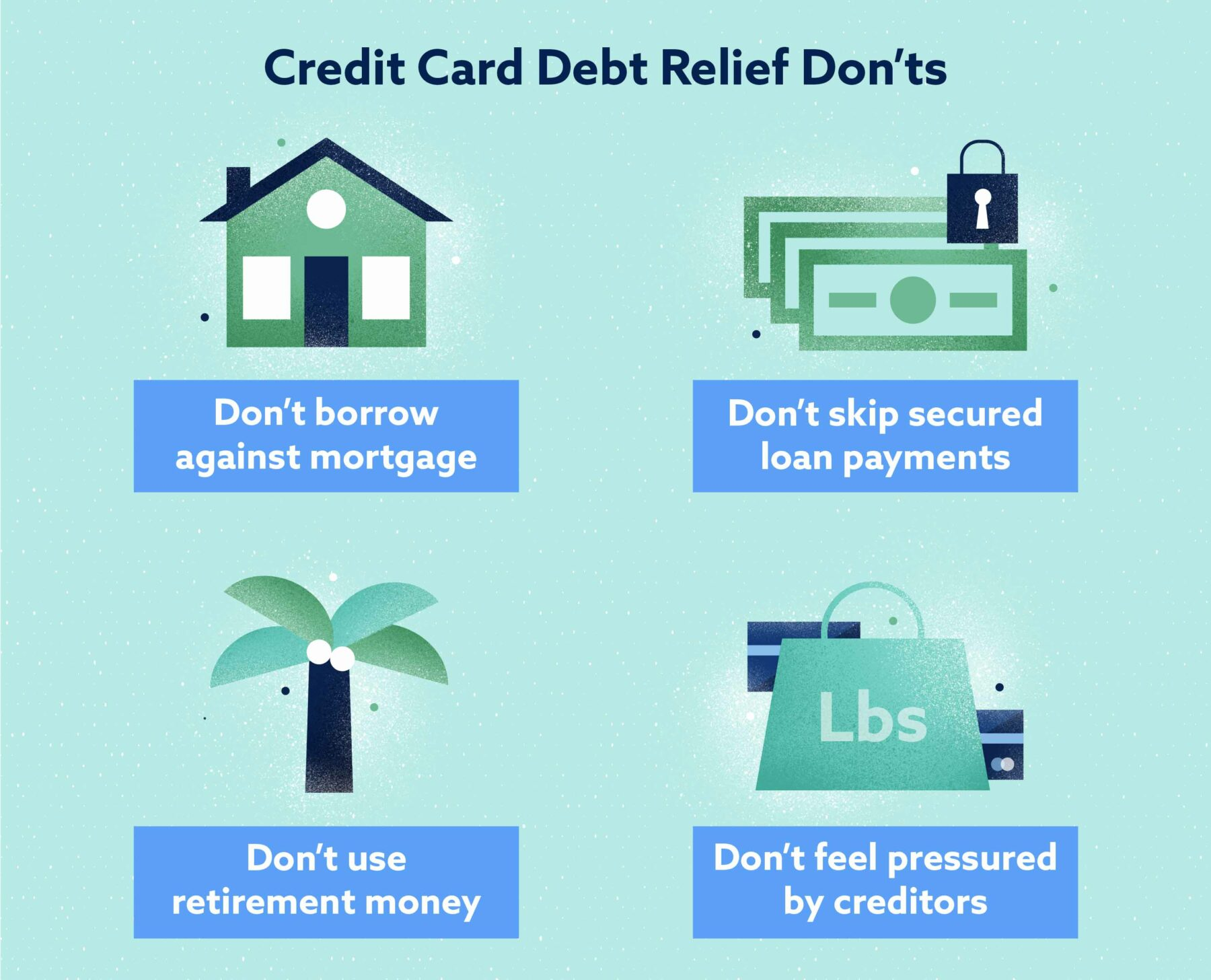 Credit Card Debt Relief Don'ts Image
