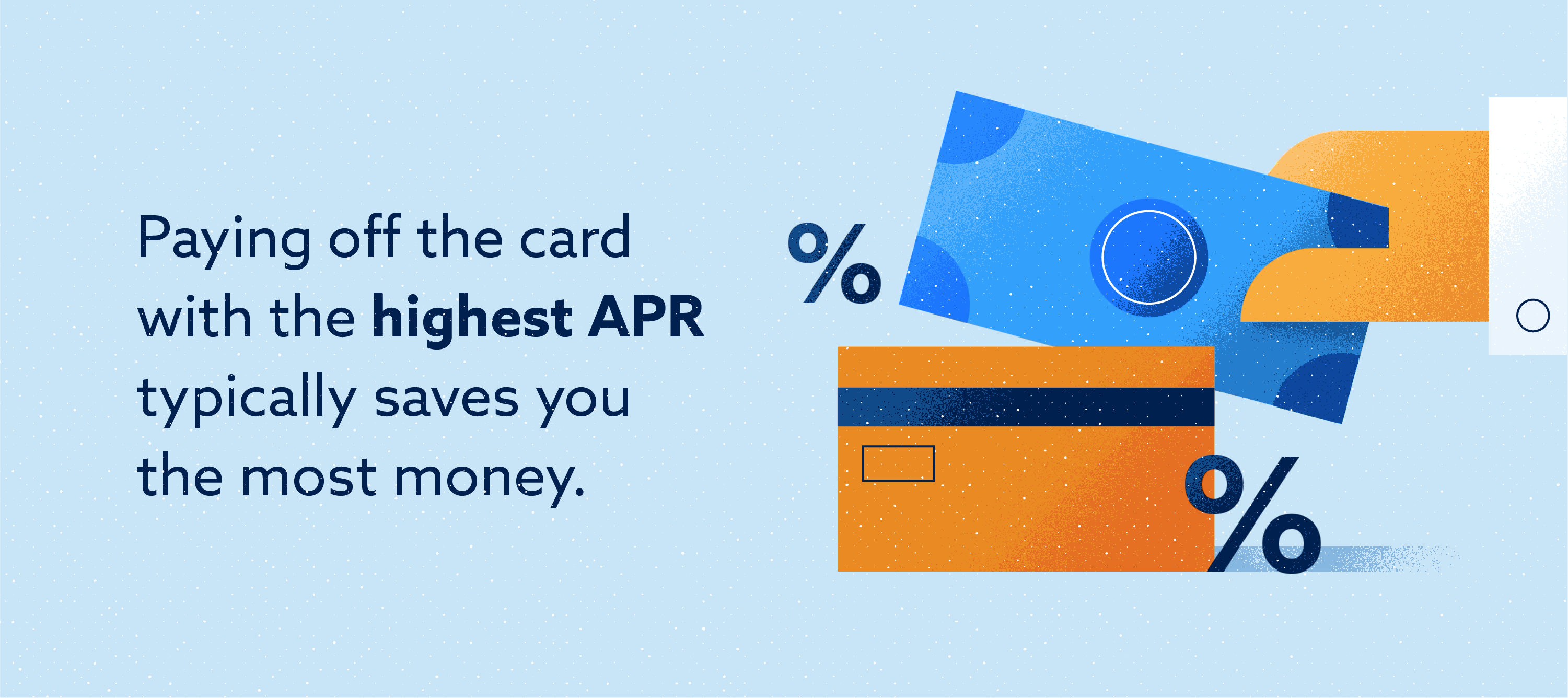 Paying off highest APR card saves the most money Image